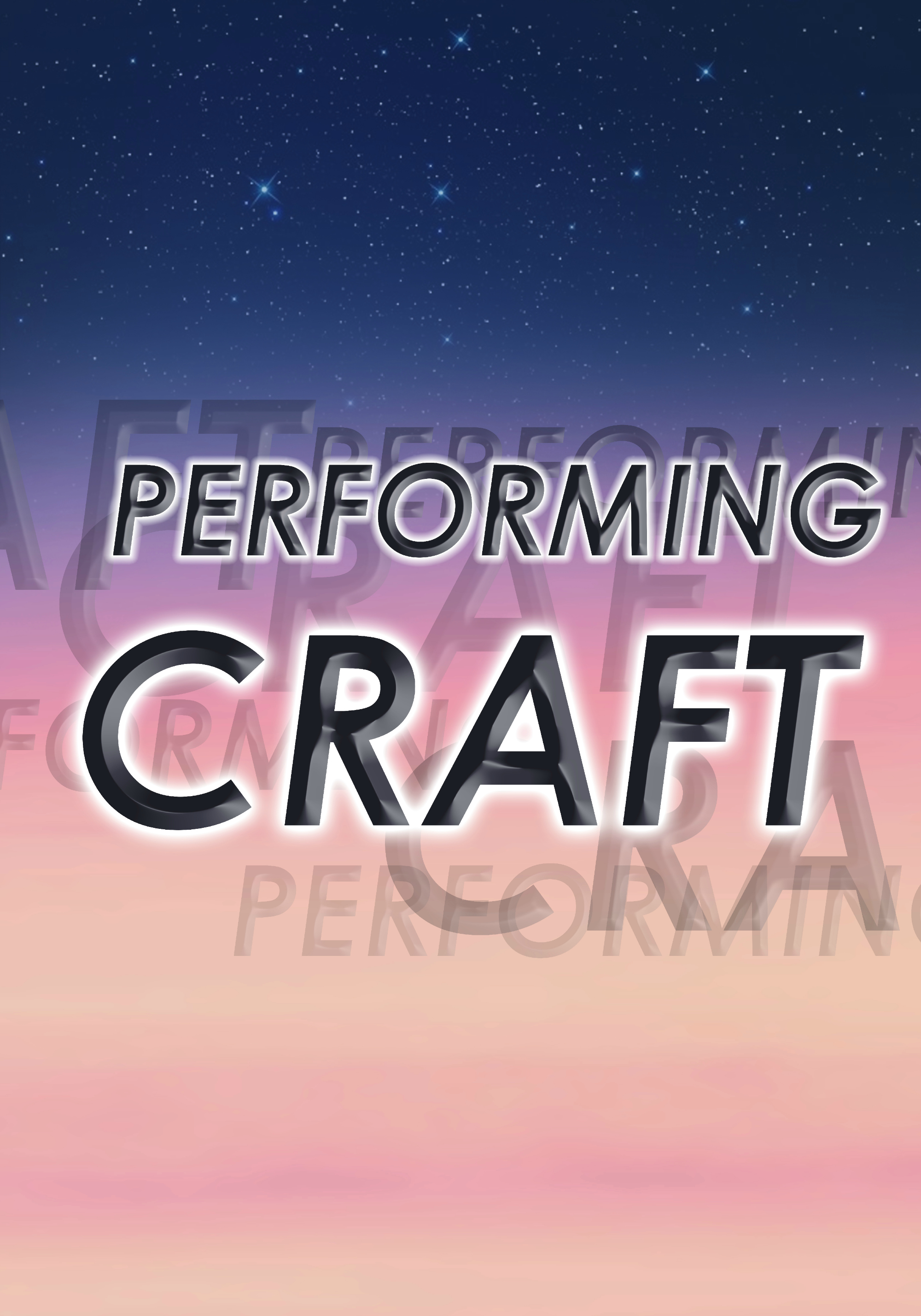 Performing Craft